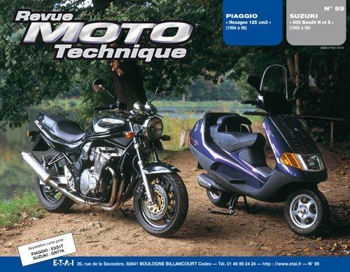 Revue Moto Technique 99.3 Piaggio Hexagon 125 / Suzuki 600 Bandit