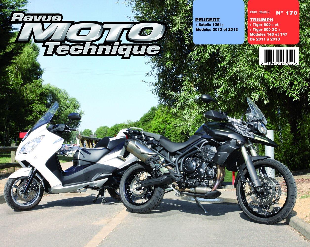 Revue Moto Technique 170 Peugeot Satelis 125 / Triumph Tiger 800