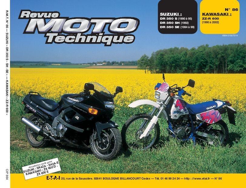 Revue Moto Technique 86.4 Suzuki DR 350 S-350 SH / Kawasaki ZZ R 600