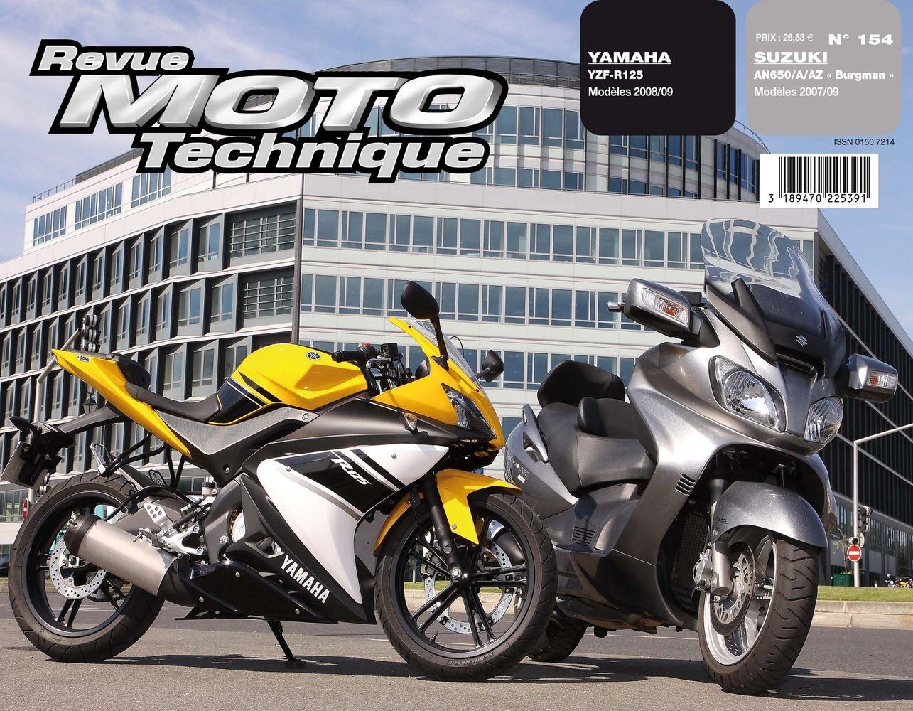 Revue Moto Technique 154.1 Suzuki 650 Burgman 07-09 / Yamaha YZF-R 125