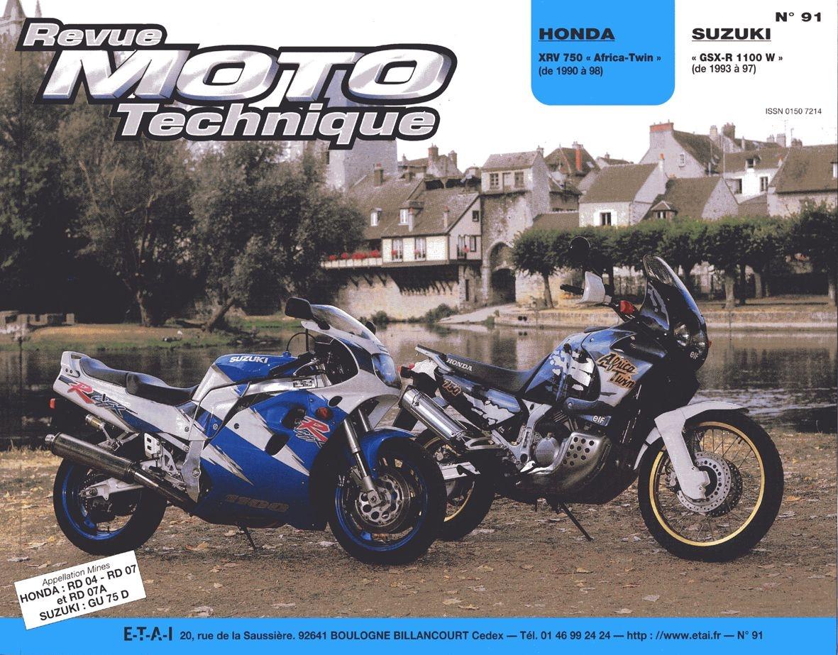 Revue Moto Technique 91.2 Honda XRV 750 Africa Twin / Suzuki GSX-R 110