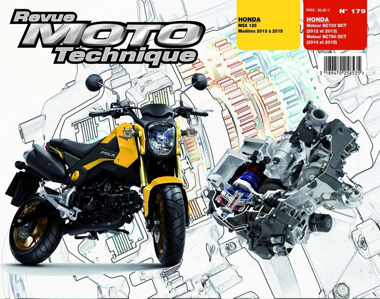 Revue Moto Technique 179 Honda MSX 125 13-15 / Moteurs NC700-750DCT 12