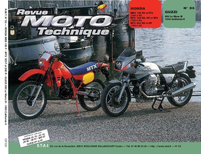 Revue Moto Technique 53.1 Honda MBX 125F-MTX 125-200R / Moto Guzzi 850