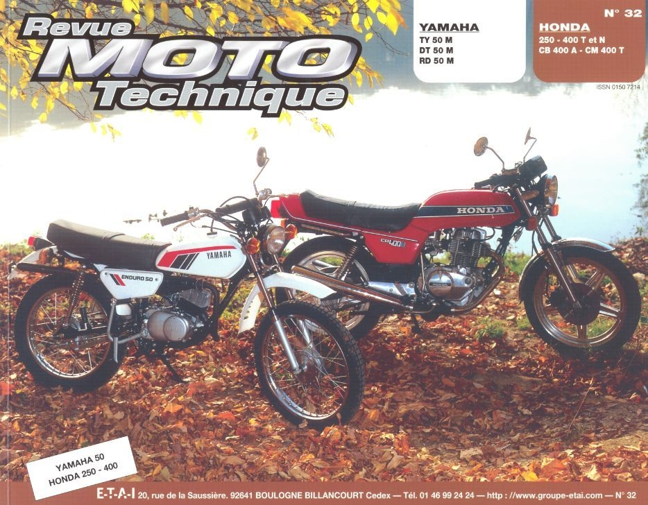 Revue Moto Technique 32 Yamaha TY-DT-RD 50 M / Honda CB 250/400-CM400