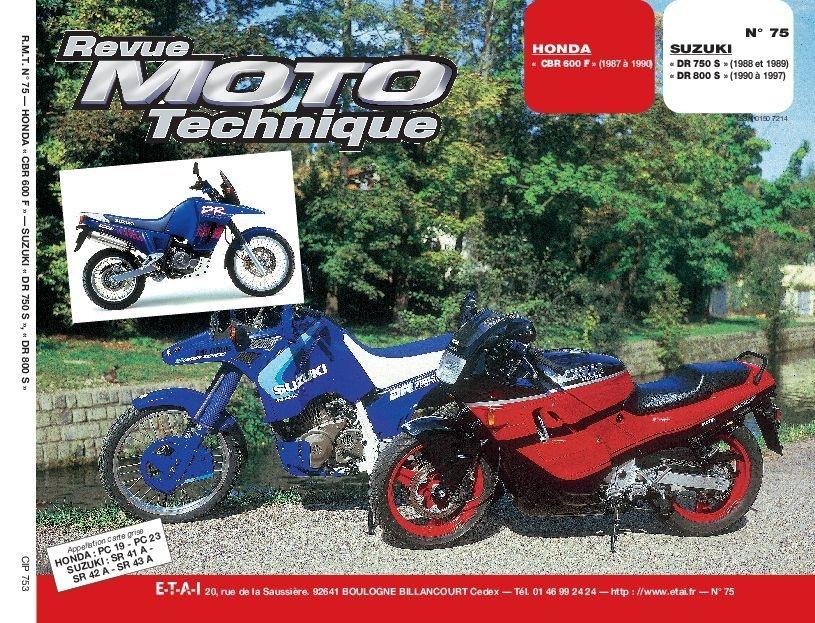 Revue Moto Technique 75.3 Suzuki DR 750S-800S / Honda CBR 600 F