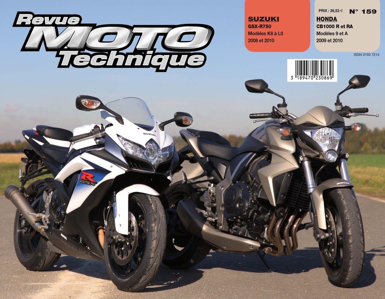 Revue Moto Technique 159.1 Honda CB 1000R / Suzuki GSX-R 750