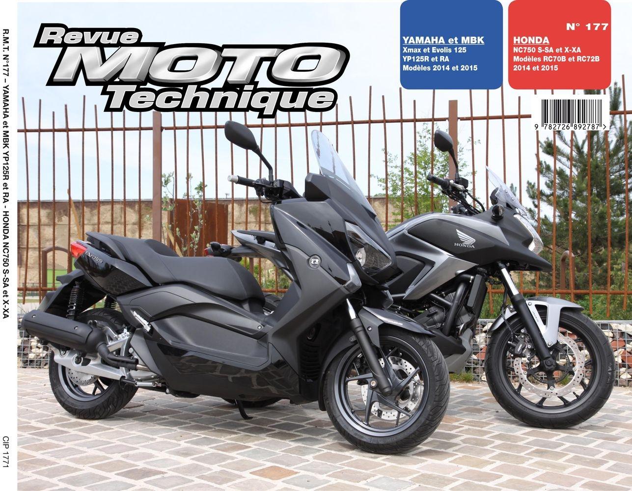Revue Moto Technique 177 Honda NC 750 SX 14-15 / Yamaha X-Max 125 14-1