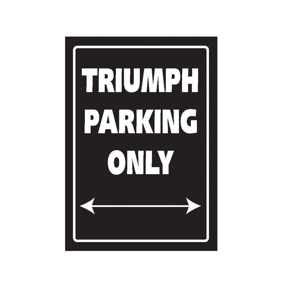 Plaque de parking Triumph parking only