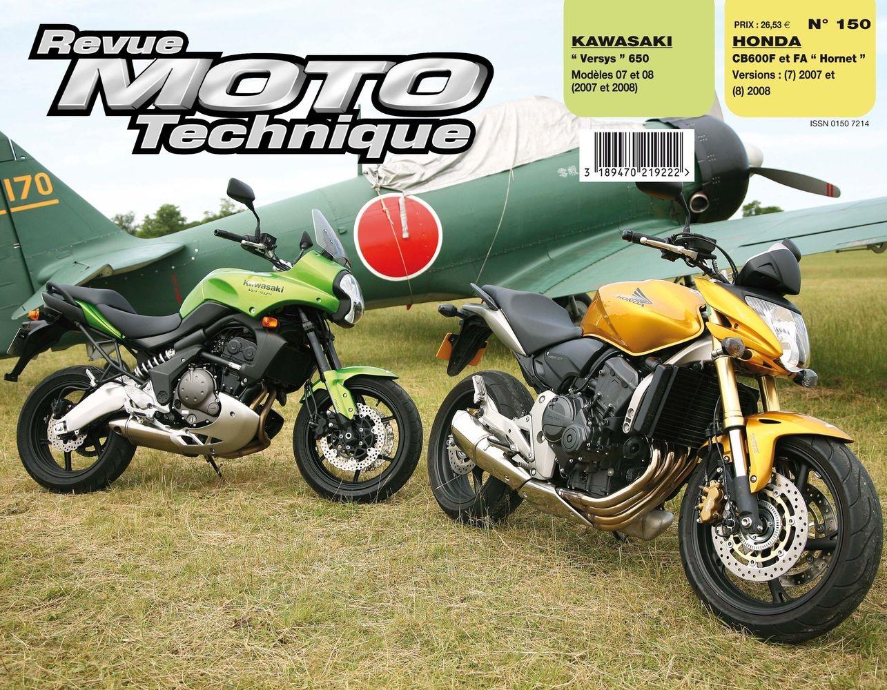 Revue Moto Technique 150.1 Honda CB 600 F-FA / Kawasaki Versys 650 07-
