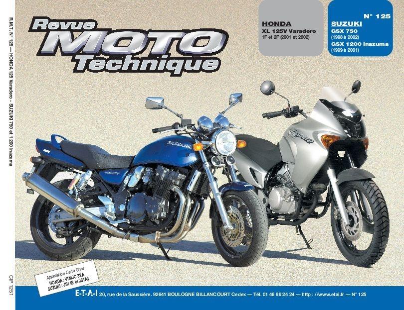 Revue Moto Technique 125.1 Honda XL 125V / Suzuki GSX 750-1200 Inazuma