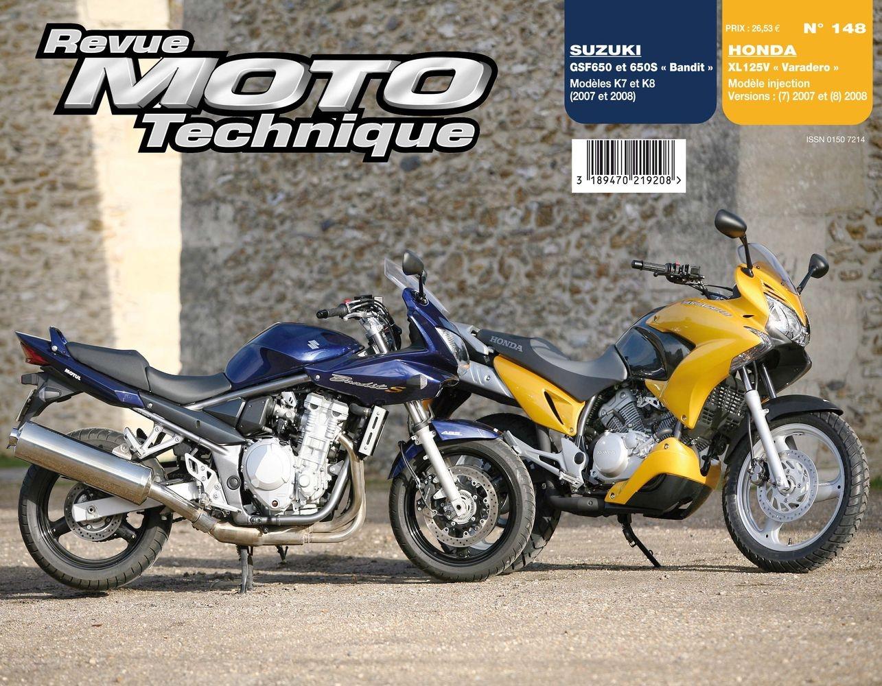 Revue Moto Technique 148.1 Honda XL 125 V Varadero / Suzuki GSF 650/65
