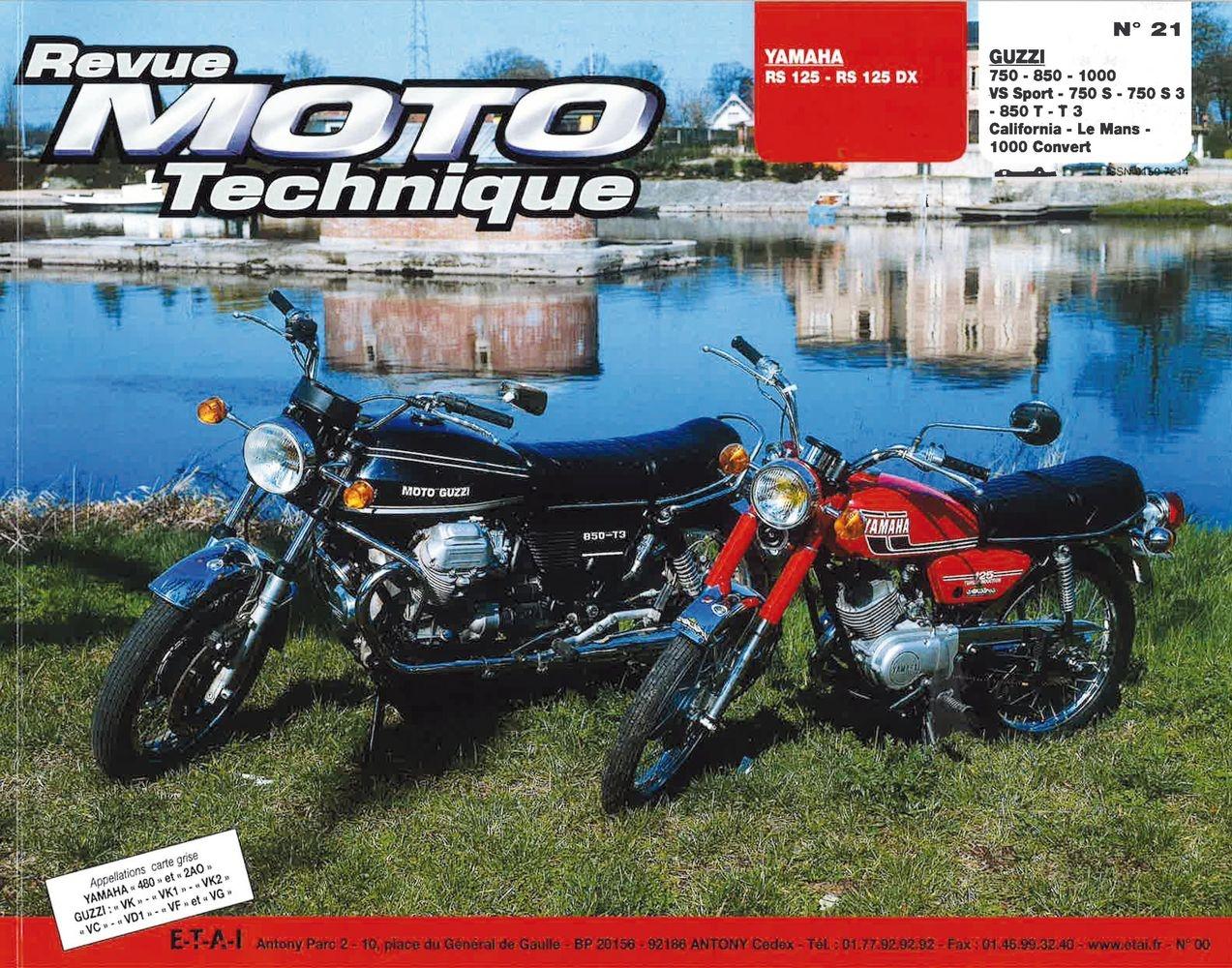 Revue Moto Technique 21 Yamaha 125 RS-DX / Moto Guzzi V7-750S-850T-100