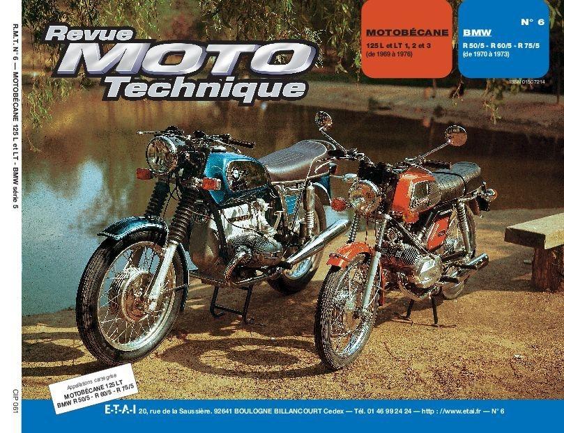 Revue Moto Technique 06 Motobécane 125 / BMW R 50/5-R 60/5-R 75/5
