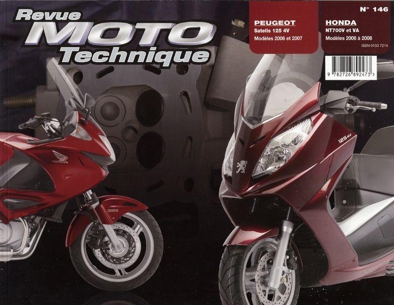 Revue Moto Technique 146.1 NT 700V 06-08 / Peugeot 125 Satelis 4V 06-0