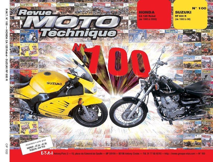Revue Moto Technique 100.2 Honda 125 Rebel / Suzuki RF 600 R