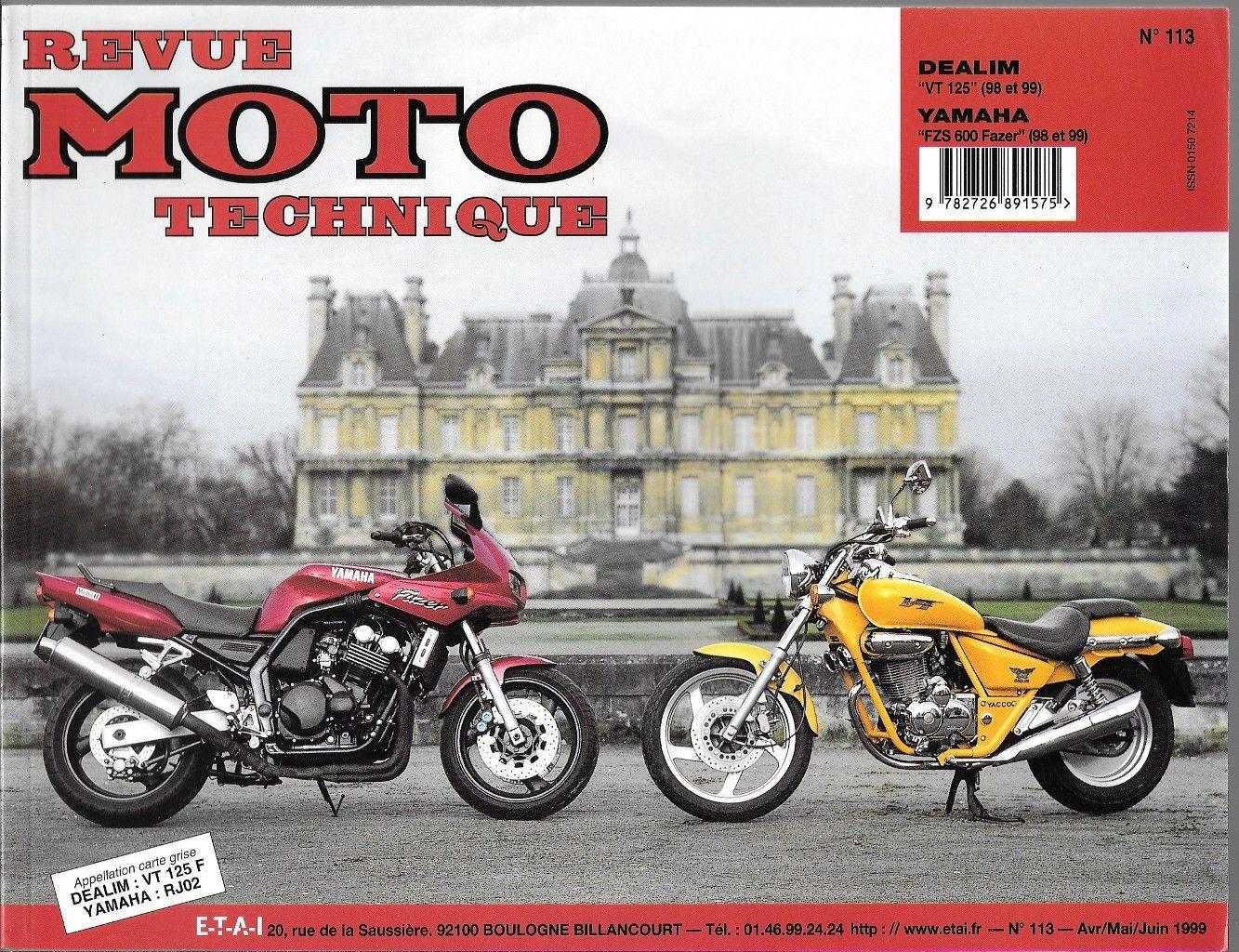 Revue Moto Technique 113.2 Daelim VT 125 / Yamaha FZS 600 FAZER